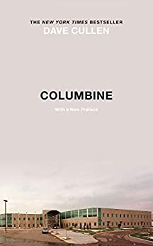 Columbine by [Cullen, Dave]