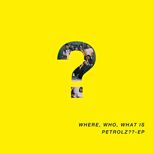 WHERE, WHO, WHAT IS PETROLZ?? - EP