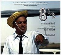 Otto e mezzo di Federico Fellini