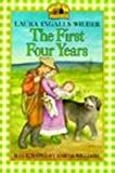 The First Four Years (Little House-the Laura Years)