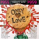 Only Love: 1955-1959 (Series)