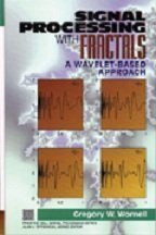 Download Signal Processing With Fractals: A Wavelet-Based Approach (Prentice-hall Signal Processing Series) 013120999X