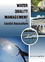 Water Quality Management for Coastal Aquaculture