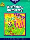Phonics Rhyming Families: I Know It Book Grades 1-3