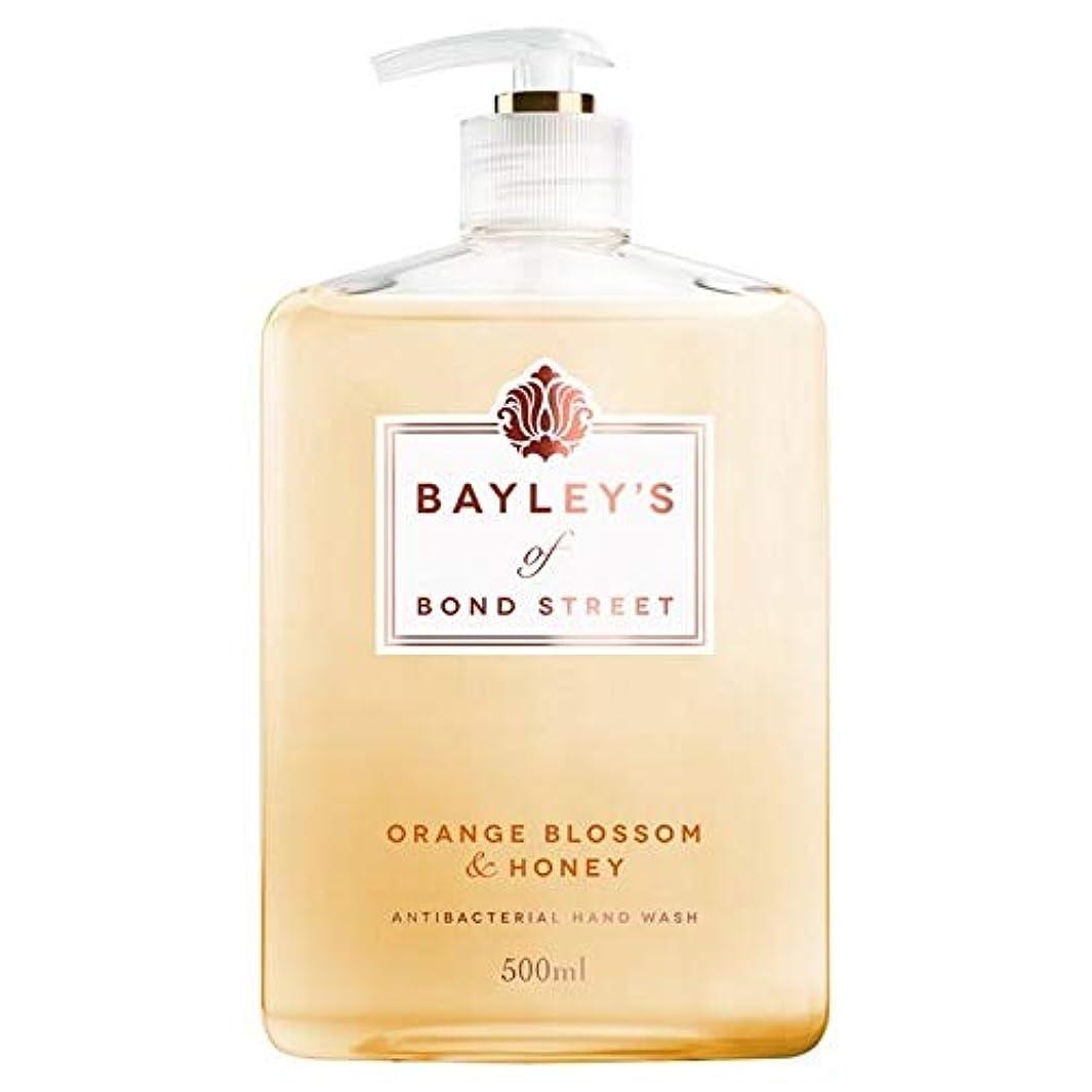 電化する麻酔薬栄光[Bayley's of Bond Street ] ベイリーのボンドストリートオレンジブロッサム&ハニーハンドウォッシュ500ミリリットルの - Bayley's of Bond Street Orange Blossom...