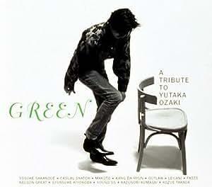 GREEN ~A TRIBUTE TO YUTAKA OZAKI (CCCD)