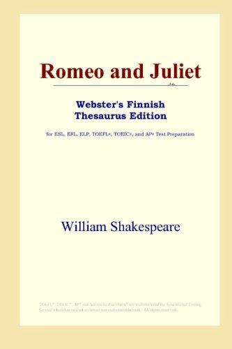 Download Romeo and Juliet (Webster's Finnish Thesaurus Edition) B00125ARMI