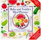 Download New Complete Baby and Toddler Meal Planner: Over 200 Quick, Easy and Healthy Recipes (Annabel Karmel) 0091863600