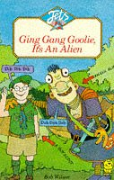 Ging Gang Goolie, It's An Alien (Jets)