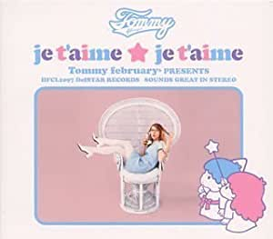 je t'aime★je t'aime Tommy february6 presents