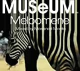 MUSeUM Melpomene Mixed by Masanori Morita(STUDIO APARTMENT) 画像