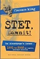 STET, Damnit!: The Misanthrope's Corner: 1991 to 2002 the Complete