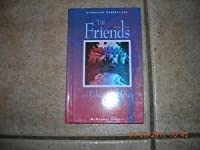 The Friends: Mcdougal Littell Literature Connections