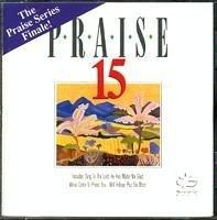 Praise 15: The Finale