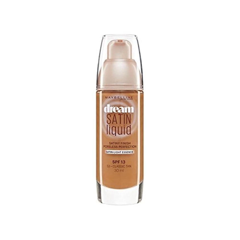 アベニュー値する範囲Maybelline Dream Satin Liquid Foundation 53 Classic Tan 30ml - メイベリン夢サテンリキッドファンデーション53古典的な日焼け30ミリリットル [並行輸入品]