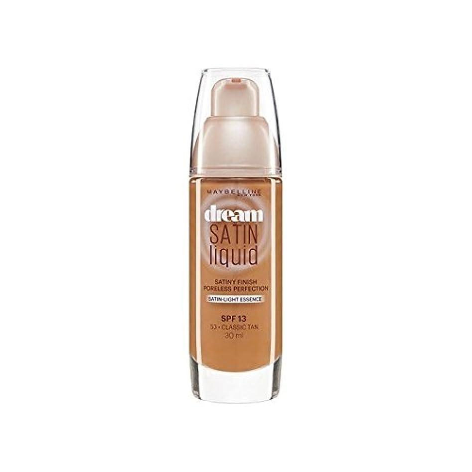 アシストテセウス金銭的Maybelline Dream Satin Liquid Foundation 53 Classic Tan 30ml - メイベリン夢サテンリキッドファンデーション53古典的な日焼け30ミリリットル [並行輸入品]