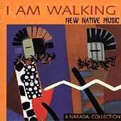 I Am Walking: New Native Music