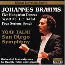 Brahms: Five Hungarian Dances / Sextet, No. 1 in B-flat major / Four Serious Songs