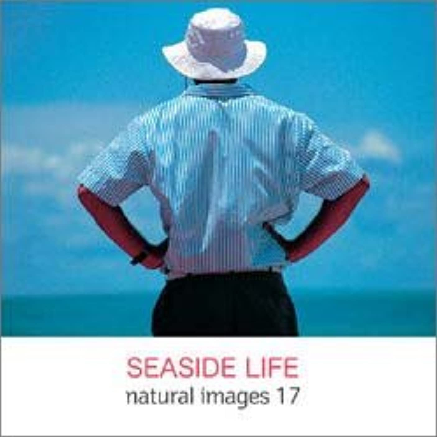 住居不満マインドnatural images Vol.17 SEASIDE LIFE
