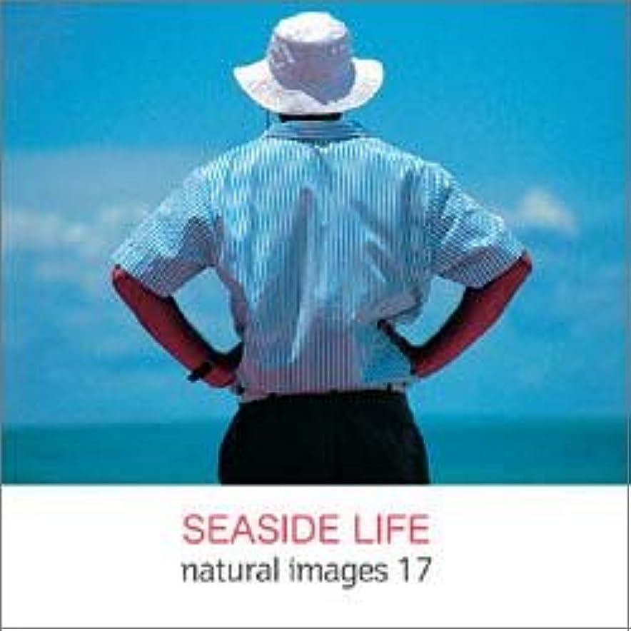 natural images Vol.17 SEASIDE LIFE