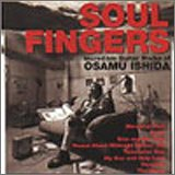 SOUL FINGERS Incredible Guitar Works of OSAMU ISHIDA