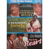 Sophia Myles / Chasing Secrets / Deep in My Heart / (Triple Drama Feature )