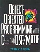 Object-Oriented Programming in C++ and OSF/Motif