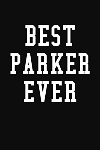 Best Parker Ever: Personalized...