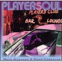 Playersoul: Rare Grooves & Funk Classics