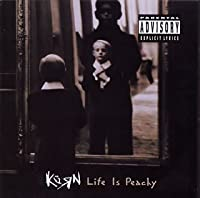 LIFE IS PEACHY by KORN (1996-10-16)