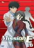 Mission-E File.6 [DVD]