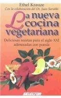 La nueva cocina vegetariana / The New Vegetarian
