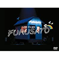 LIVE FILMS FURUSATO