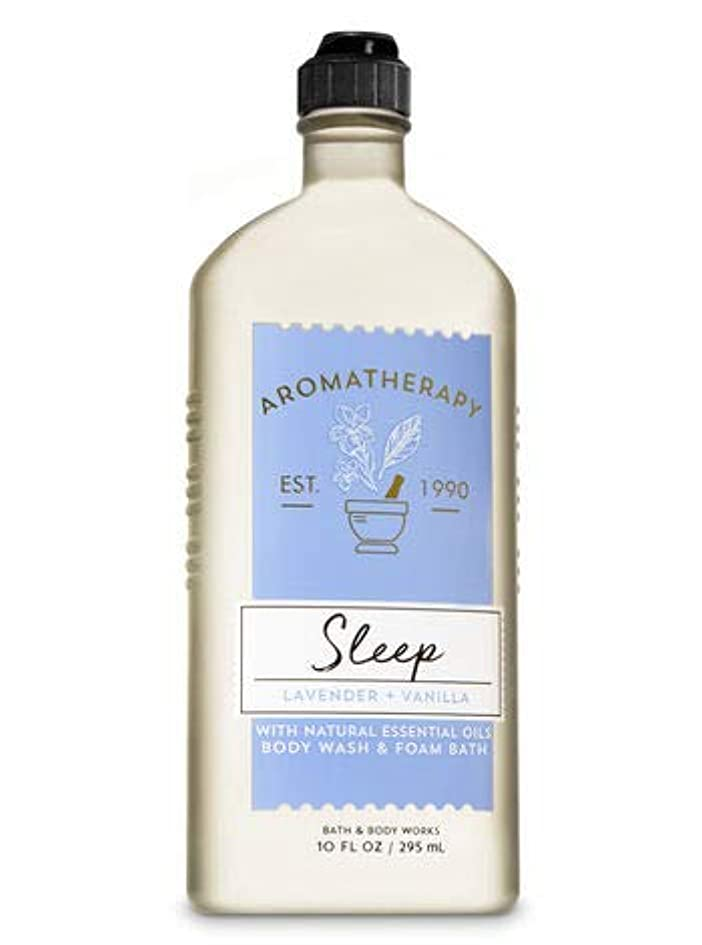 予言する渦海軍【Bath&Body Works/バス&ボディワークス】 ボディウォッシュ&フォームバス アロマセラピー スリープ ラベンダーバニラ Body Wash & Foam Bath Aromatherapy Sleep Lavender...