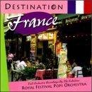 Destination: France by Royal Festival Pops Orchestra (1997-04-22)