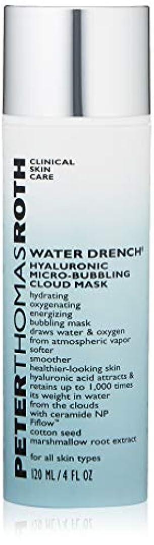 ピン消す血まみれのピータートーマスロス Water Drench Hyaluronic Micro-Bubbling Cloud Mask 120ml/4oz並行輸入品