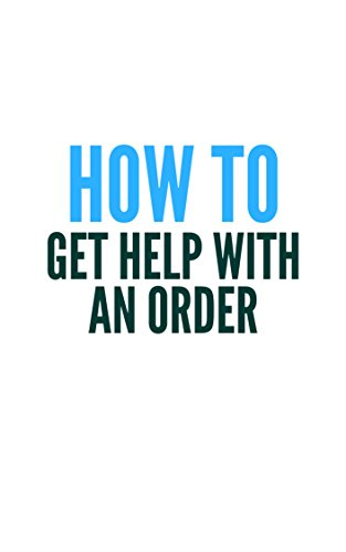 Get Help With Order (English Edition)