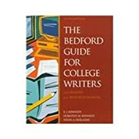 The Bedford Guide for College Writers With Reader and Research Manual