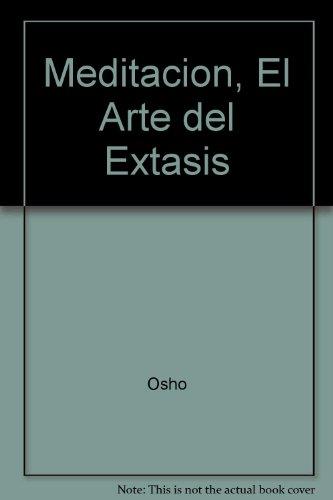 Download Meditacion, El Arte del Extasis 950995747X