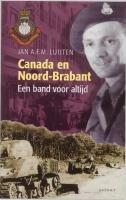 Canada En Noord-Brabant: Een Band Voor Altijd