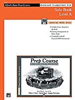 Alfred 00-14415 Alfred's Basic Piano Prep Course: GM Disk for Solo Book A - Music Book