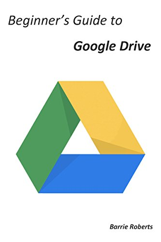 amazon beginner s guide to google drive english edition kindle