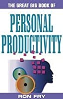 The Great Big Book of Personal Productivity (Great Big Books)