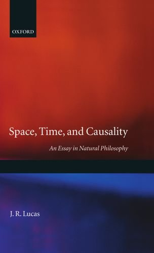Space, Time and Causality: An Essay in Natural Philosophy