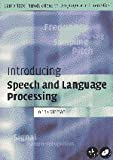 Introducing Speech and Language Processing (Cambridge Introductions to Language and Linguistics) by Professor John Coleman(2005-04-11) 画像