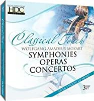 Classical Touch: Mozart - Symphonies Operas Ctos