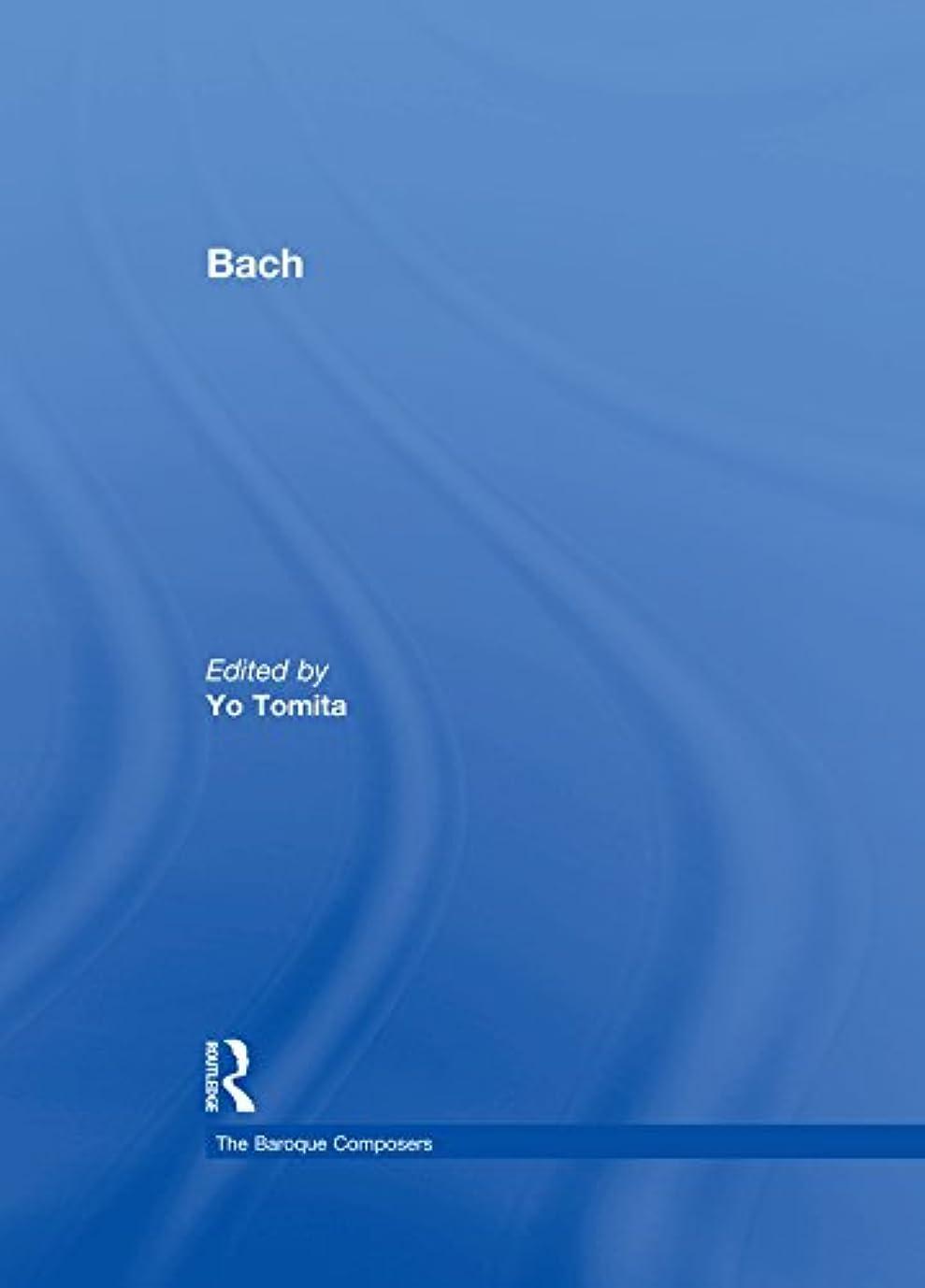 肝その間クリアBach (The Baroque Composers) (English Edition)