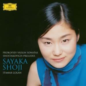 プロコフィエフ:ヴァイオリン・ソナタ第1番&第2番、ショスタコーヴィチ:24の前奏曲より