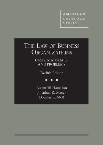 Download The Law of Business Organizations: Cases, Materials, and Problems (American Casebook Series) 0314285636
