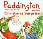 Paddington Bear and the Christmas Surprise